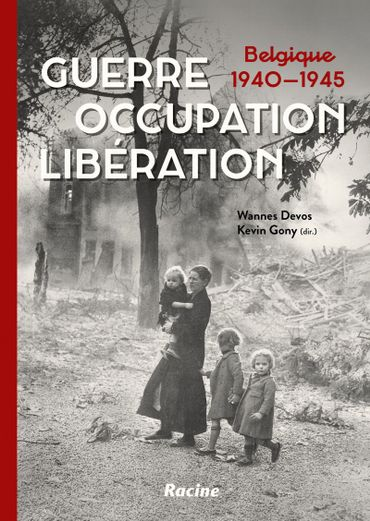 """""""Guerre, occupation, libération"""""""