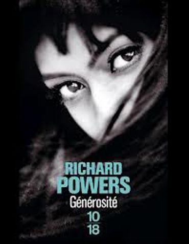 «Générosité  » de Richard Powers – Ed 10/18