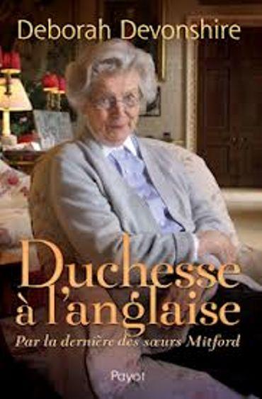 « Duchesse à l'anglaise» de Deborah Devonshire – Ed Payot
