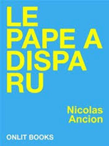 """Nicolas Ancion, """"Le Pape a disparu"""", Onlit Books [meslivresnumériques.be]"""