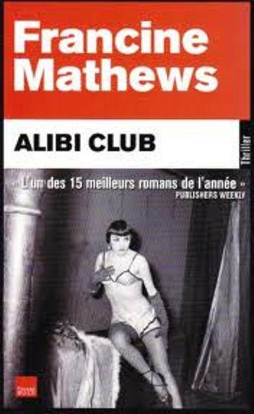 "Francine Mathews, ""Alibi Club"", Toucan Noir"