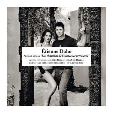 """Etienne Daho """"Les chansons de l'innocence retrouvée"""""""