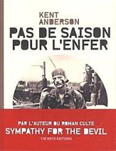 Kent Anderson - Pas de saison pour l'enfer - 13e Note Editions