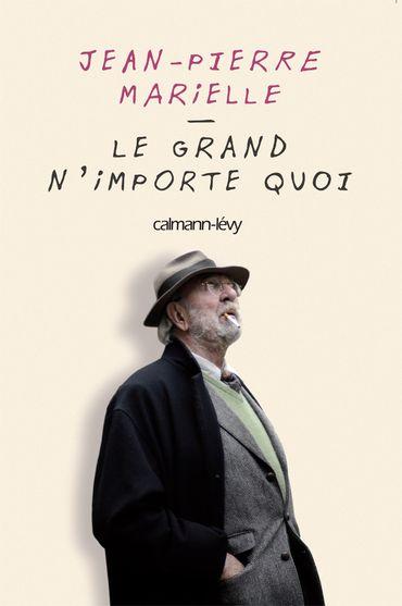 Le Grand N'importe Quoi, chez Calmann Levy