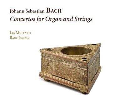 Bart Jacobs, Les Muffatti -Bach. Concertos pour orgue. Ramée 678.
