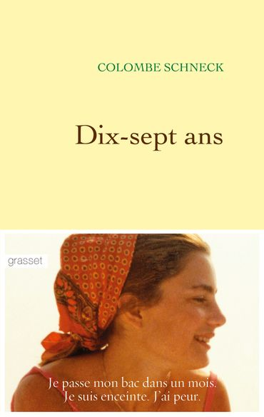 "Colombe Schneck, ""Dix-sept ans""."