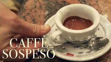 """""""Caffè sospeso"""" : le café comme lien social"""