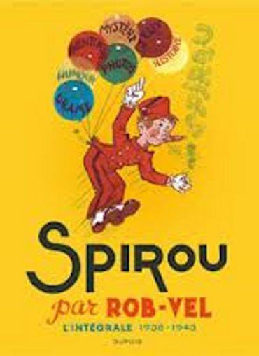 75ème anniversaire de Spirou avec l'intégrale Rob-Vel chez Dupuis