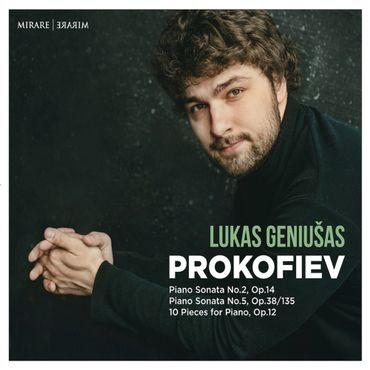 Lukas Geniusas - Prokofiev, Sonates pour piano nos 2 et 5. Mirare. 675.