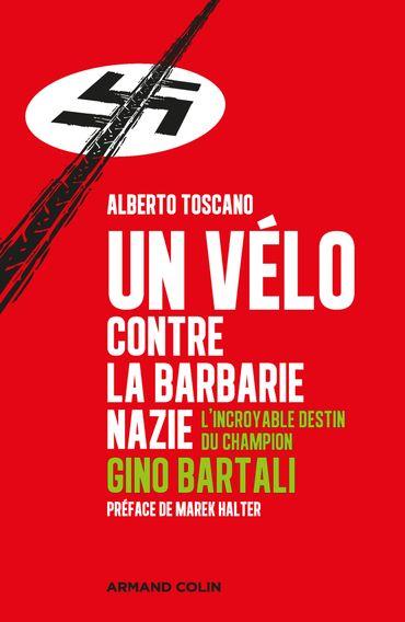 Gino Bartali, raconté, dans un livre, par Alberto Toscano