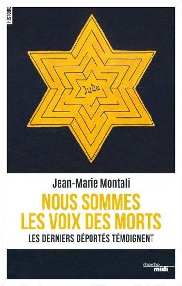 """Les derniers survivants de la Shoah témoignent pour """"Nous sommes la voix des morts"""" de Jean-Marie Montali"""