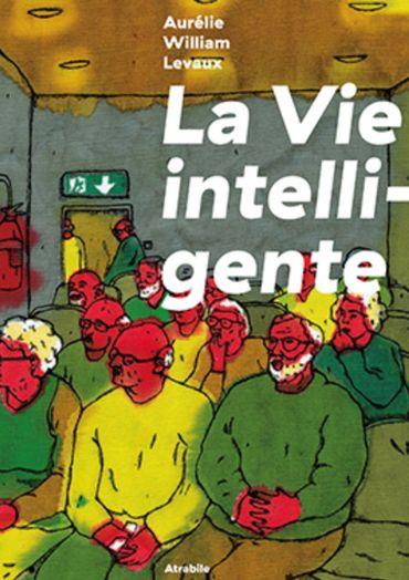 """La Vie Intelligente"""