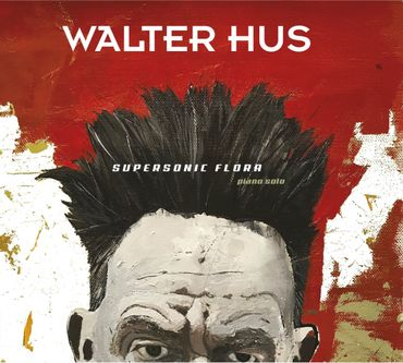 Walter Hus, Supersonic Flora