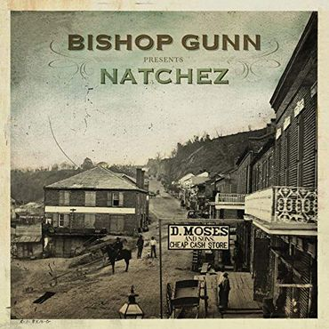 Bishop Gunn - Natchez