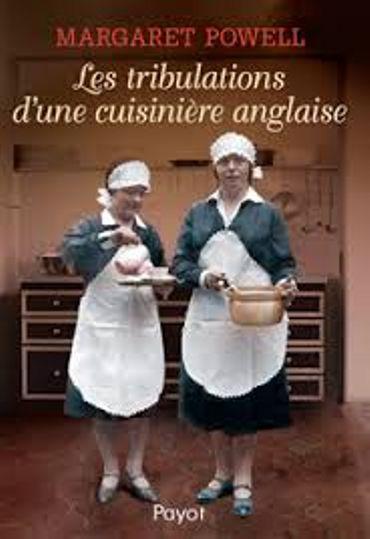 « Les tribulations d'une cuisinière anglaise » de Margaret Powell – Ed Payot