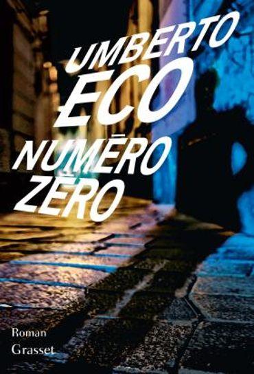"""""""Numéro Zero"""" d'Umberto Eco"""