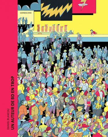 """Couverture de la BD """"Un auteur de bd en trop"""" de Daniel Blancou (Sarbacane)"""