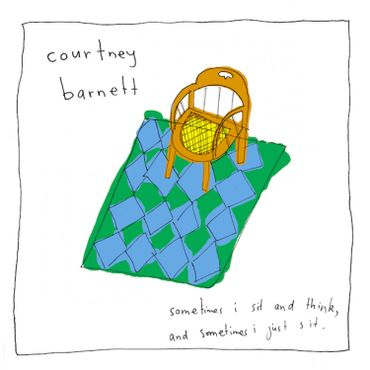 """Courtney Barnett """"Sometimes I Sit and Think and Sometimes I just Sit"""""""
