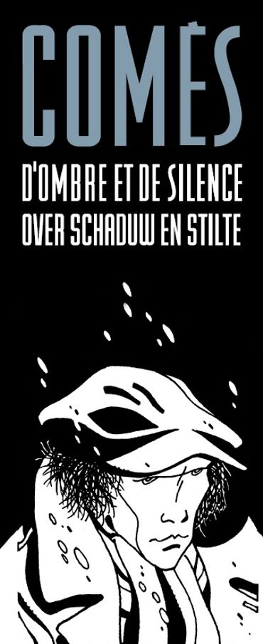 Comès, d'ombre et de silence
