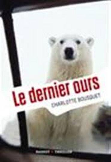 """Charlotte Bousquet, """"Le Dernier Ours"""", Rageot/Thriller"""