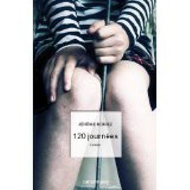 «120 journées » de Jérôme Noirez – Ed Calman-Levy