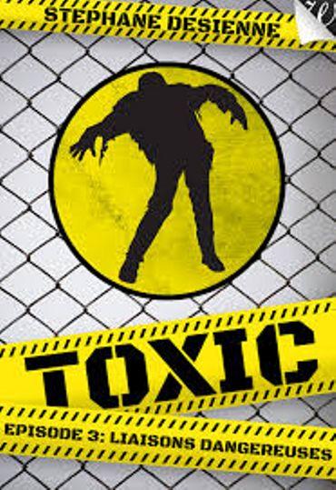 « Toxic » de Stéphane Desienne – Ed Walrus