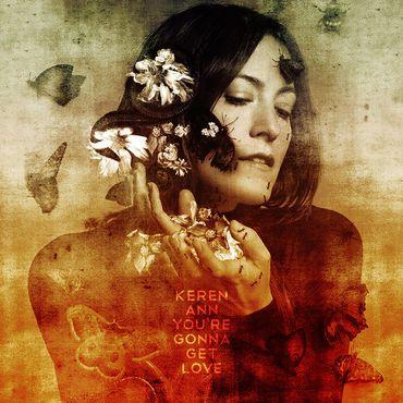 "Keren Ann, ""You're gonna get love"" (Polydor/Universal)"