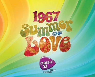 """Summer of Love : la compilation """"flower power"""" de Classic 21"""