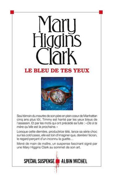 Mary Higgins Clark, Le bleu de tes yeux (Albin Michel)