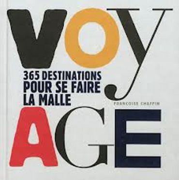 «Voyage » de  Françoise Chaffin– Ed de La Martinière