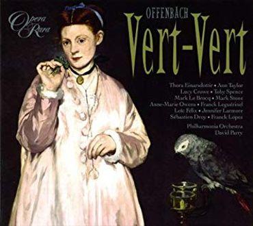 """Vert Vert"" et ""Fantasio"", deux raretés d'Offenbach"