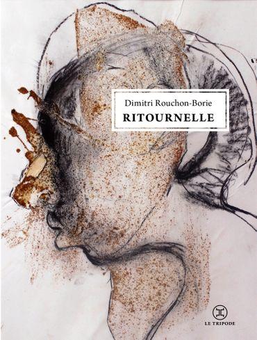 Ritournelle, de Dimitri Rouchon-Borie