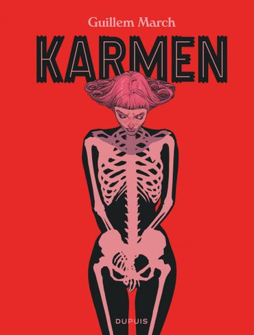 """Karmen"" de March Guillem (Dupuis)"
