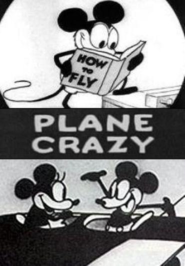 Un des premiers cartoons de Mickey, Plane Crazy