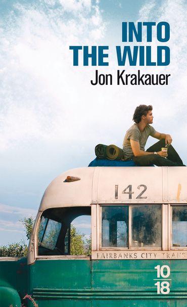 «Into the wild » de Jon Krakauer – Ed 10/18