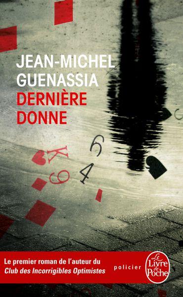 Jean-Michel Guenassia, Dernière Donne (Le Livre de Poche)