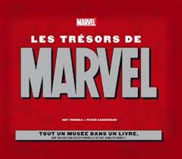 «Les trésors de Marvel » de Roy Thomas et Peter Sanderson  – Ed Marvel