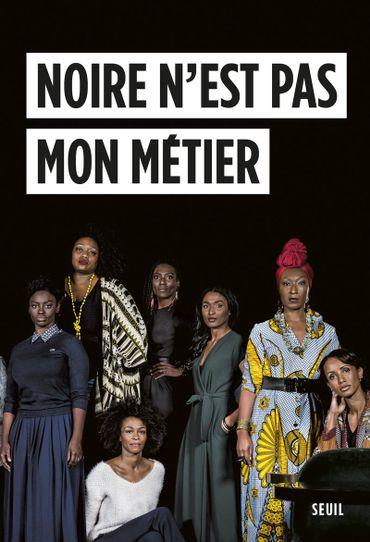 """Le livre """"Noir n'est pas mon métier"""" aux Editions Seuil"""