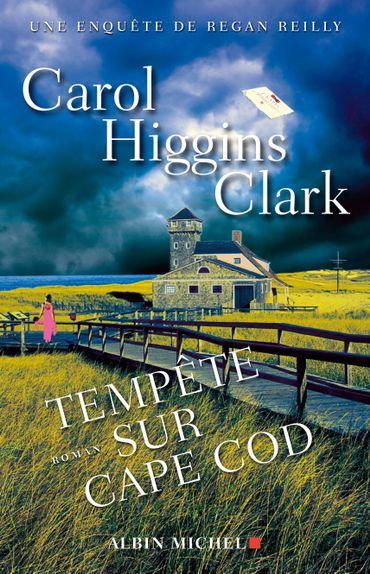 """Tempête sur Cape Cod"", de Carol Higgins Clark, chez Albin Michel"