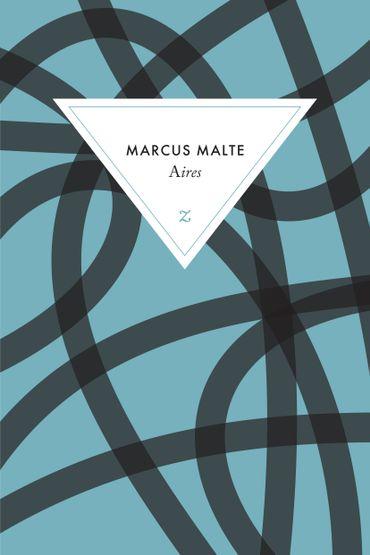 """Couverture du dernier livre de Marcus Malte, """"Aires"""" (Zulma)"""