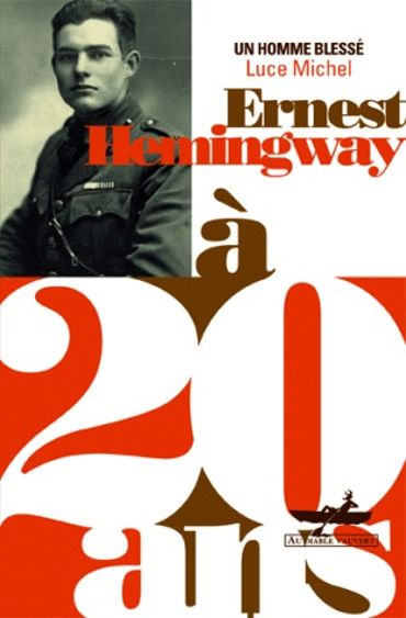 Ernest Hémingway à 20 ans