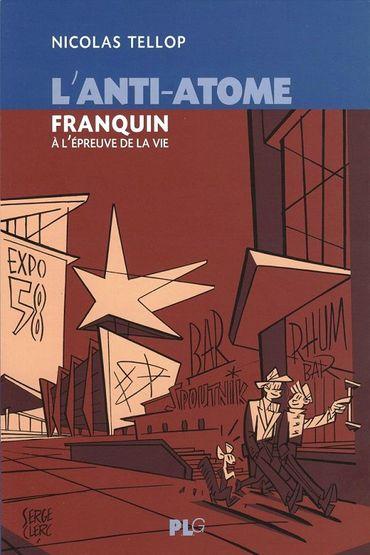 Résonances d'une année particulière, 1958, et de la fameuse Exposition Universelle de Bruxelles