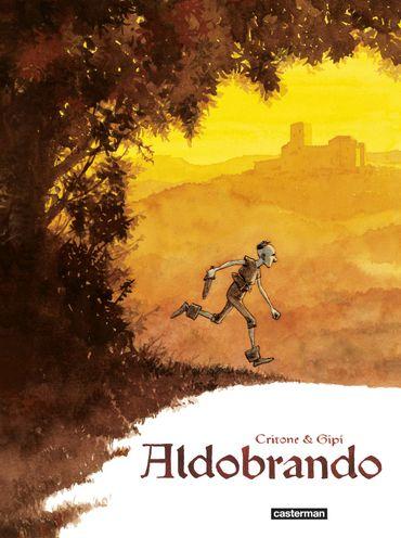 """Couverture d'""""Aldobrando"""" de Gipi et Luigi Critone (Casterman)"""