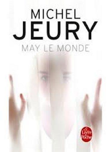 Michel Jeury, « May le monde », Livre de Poche