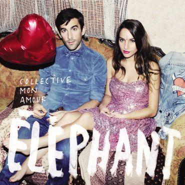 Eléphant - Collective mon amour