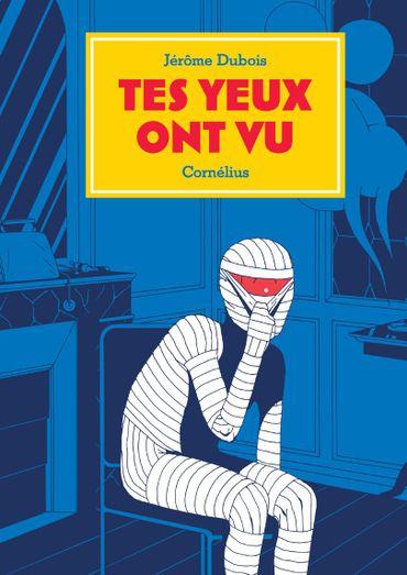 Tes Yeux ont vu, Jérôme Dubois