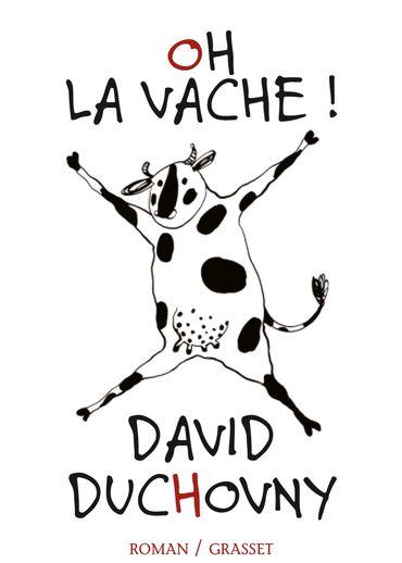 David Duchovny, Oh la vache !