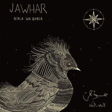 """Jawhar - """"Qibla Wa Qobla"""""""