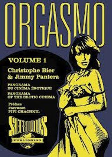«Orgasmo Vol 1&2 » de Christophe Bier & Jimmy Pantera – Ed Serious publishing