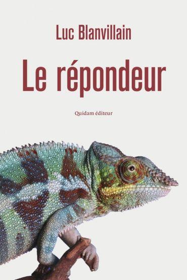 """Couverture du livre """"Le répondeur"""" de Luc Blanvillain (Quidam)"""